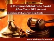 Honolulu DUI Attorney Reveals the 9 Common Mistakes to Avoid