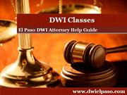 El Paso DWI Attorney: Talks about DWI Classes