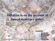 Flawed monetary policy creates inflation