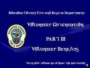 New Volunteer Orientation - Part 3-Benefits