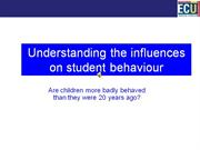 Week 3 primary influences on behaviour