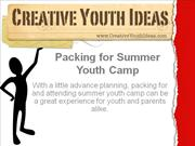 Summer youth camp: Packing for Summer Youth Camp
