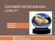 CUSTOMER RETENTION AND LOYALITY