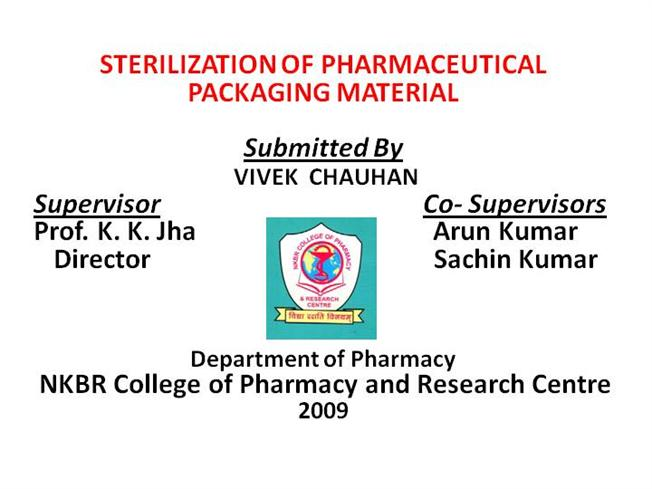 Pharmaceutical Packaging PPT |authorSTREAM