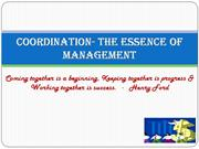 Coordination- the Essence of management