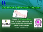 Implnatable Therapeutic by Hussain quadri