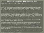 bill hionas operates precious metals brokerage in miami