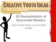 Christian mentoring: 10 Characteristics of Successful Mentors