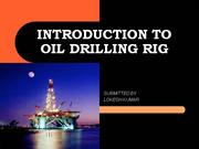 INTRODUCTION TO OIL DRILLING RIG