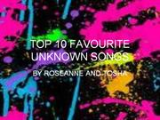 top 10 favourite unknown songs