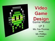 vgd - lp3 - game maker, part 1