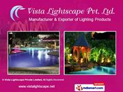 Waves The Fountain World By Vista Lightscape Private Limited New Delhi