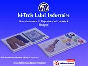 Badges & Labels By Hi-Tech Label Industries Mumbai