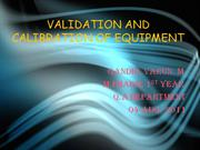 VALIDATION AND CALIBRATION OF EQUIPMENT