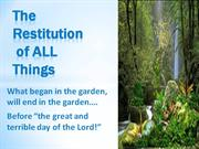 The Restitution of All Things- By Lora Shipley