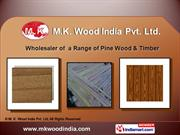 Yellow Meranti By M. K. Wood India Private Limited New Delhi