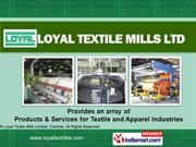 Fabrics By Loyal Textile Mills Limited Chennai