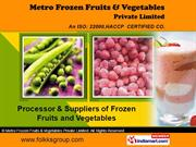 Frozen Vegetables By Metro Frozen Fruits & Vegetables Private Limited