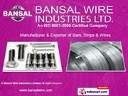High Carbon & Low Carbon Steel Wires By Bansal Wire Industries Limited