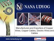Round Stranded Copper Cables By Nana Udyog Surat