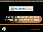 Reliable Dropshipping Services
