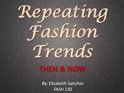Fashion Show- Repeating Fashions