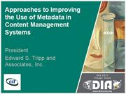 Approaches to Improving the Use of Metadata in Content Management Sys