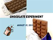 Chocolate Experiment