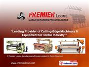 Auto Shuttle Change Loom By Premier Looms Manufacturers Private