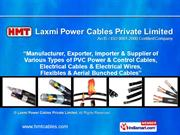Electrical Cables By Laxmi Power Cables Private Limited Mumbai