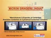 Centerless Grinder Cg-100 By Micron Grinders India Ludhiana
