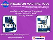 Grinding Machines By Precision Machine Tool, Ahmedabad