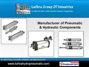 Pneumatic & Hydraulic Products By Luthra Hydro Pneumatic Industries