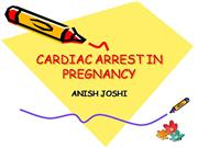 CARDIAC ARREST IN PREGNANCY