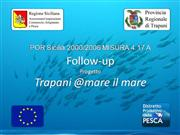 Trapani @mare il mare - Follow-up