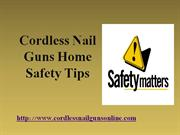 Cordless Nail Guns Home Safety Tips