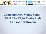 Contemporary Vanity Units–Find The Right Vanity Unit For Your Bathroom