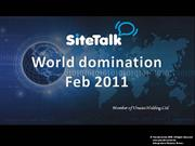 SiteTalk_World_domination_Feb_2011