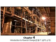 Chemical reaction engineering chapter 4