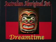 the dreaming of the aboriginal times