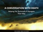 A Conversation With Death
