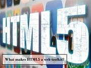 What makes HTML5 a web toolkit?
