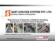 Material Handling Conveyors By Saifi Con-Fab System Pvt. Ltd.