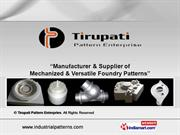 Foundry Patterns By Tirupati Pattern Enterpries Ahmedabad