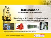 Industrial Hydraulic Presses By Karunanand Hydropneumatic Controls (P)
