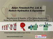 Fire Fighting Equipments & Accessories. By Aman Fireotech Private