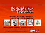 Testing Equipment By Karishma Pharma Machines/ Karishma International