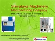 Industrial Machinery By Shivalaya Machinery Manufacturer Company