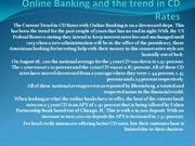 Online Banking and the trend in CD Rates