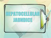 HEPATOCELLULAR JAUNDICE